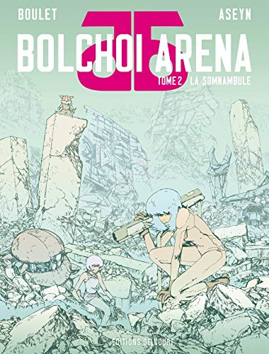 Bolchoi Arena T2 - BOULET ASEYN - Delcourt