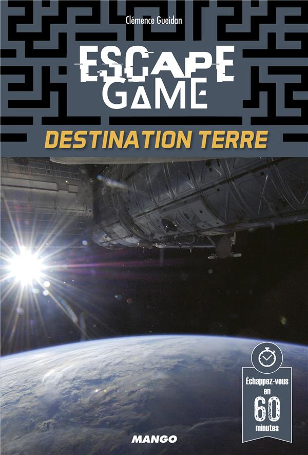 Escape game ; destination terre